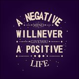 A Negative Mind Will Never Give You A Positive Life stock illustration