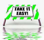 Nehmen die Zeichen-Anzeigen es leicht, zum sich des Restes zu entspannen sich abwickeln und sich lösen oben Stockbilder