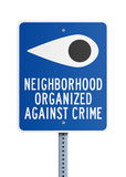 Neighborhood against crime. Vector illustration of blue road sign Neighborhood organized against crime for safety and crime prevention Royalty Free Stock Image