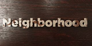 Neighborhood - grungy wooden headline on Maple  - 3D rendered royalty free stock image. This image can be used for an online website banner ad or a print Stock Photo