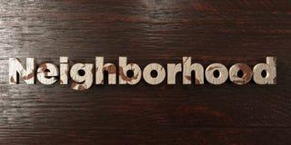 Neighborhood - grungy wooden headline on Maple  - 3D rendered royalty free stock image Stock Photo