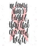 Nenhuma beleza brilha mais brilhante do que aquela de um bom coração ilustração stock