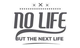 Nenhuma vida mas as citações seguintes da vida ilustração stock