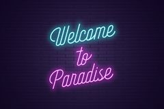 Neon lettering of Welcome to Paradise. Glowing text vector illustration