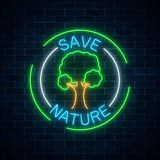 Neon save nature symbol with tree and text in round frames on dark brick wall background. Environment conservation consept banner. Vector illustration Stock Photos
