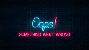 Neon sign of 404 error page with funny text on dark brick wall background. Neon connection error web site page. Neon sign of 404 error page with funny text on Royalty Free Illustration