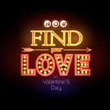 Neon sign. Valentine`s day typography background. Find your love Royalty Free Stock Images