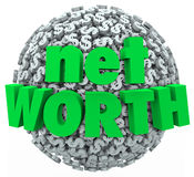Net Worth Money Ball Sphere Total Financial Value Wealth. Net Worth words on a ball or sphere of dollar signs to illustrate total financial wealth of assets royalty free illustration