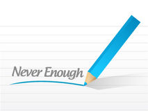 Never enough message illustration design Royalty Free Stock Photo