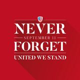 Never forget 9 11 concept - united we stand. Vector Vector Illustration