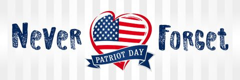 Never Forget 9.11, Patriot day USA heart poster. Patriot Day September 11, We will never forget text, american vector background stock illustration