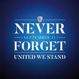 Never Forget September Eleven sign Royalty Free Stock Photo