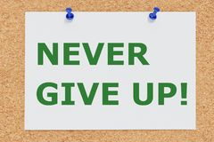 NEVER GIVE UP! concept Stock Images