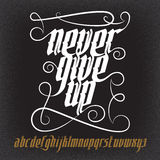 Never Give Up Gothic Font Royalty Free Stock Photo