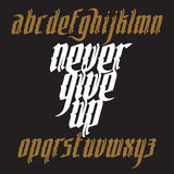 Never Give Up Gothic Font Stock Images