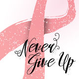 Never Give Up hand drawn lettering quote for breast cancer awareness card. Breast cancer awareness typography. Never Give Up design for card, flyer, banner Royalty Free Stock Photos