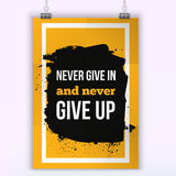 Never give up. Inspirational motivating quote poster for wall. A4 size easy to edit stock illustration