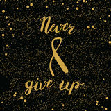 Never give up lettering Royalty Free Stock Photo