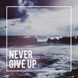 Never Give Up Mindset Decision Determine Try Concept Stock Image