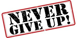 Never give up sign. An illustration of a never give up sign on a white background Stock Photo