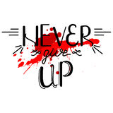 Never give up vector illustration.  Lettering composition and bl Stock Photo