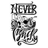 Never look back. Hand drawn lettering. Vector motivational typography design. Handwritten modern brush philosophy Stock Images