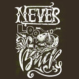 Never look back. Hand drawn lettering. Vector motivational typography design. Handwritten modern brush philosophy Royalty Free Stock Photos