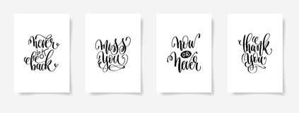 Never look back, miss you, now or never, thank you. Set of four posters with hand lettering inscription positive quote, vector illustration vector illustration