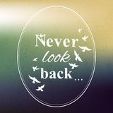 Never look back phrase Stock Photography
