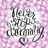 Never stop dreaming lettering Royalty Free Stock Image
