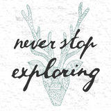 Never stop exploring. Never stop exploring concept, poster design. Calligraphy, deer silhouette Stock Photo