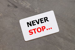 Never stop inspirational quote design Royalty Free Stock Image