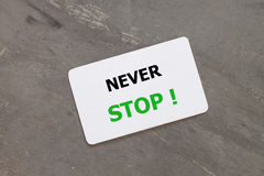 Never stop inspirational quote design Stock Photography