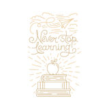 Never stop learning. Vector greeting card, poster or placard design template in trendy linear style with hand-lettering phrase - never stop learning Royalty Free Stock Image
