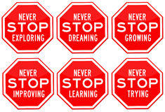 Never stop. Living, dreaming and learning Royalty Free Stock Image