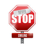 Never stop smiling street sign illustration design Stock Image