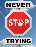 Never Stop Trying Don T Give Up Royalty Free Stock Photo