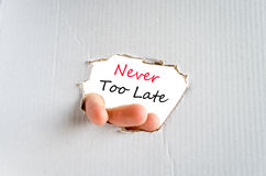 Never too late text concept. Isolated over white background Royalty Free Stock Photos