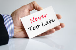 Never too late text concept. Isolated over white background Stock Photo