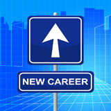 New Career Sign Shows Line Of Work And Advertisement Royalty Free Stock Image