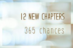 12 new chapters 365 chances, new year positive quotation on blur abstract bokeh background, banner. 12 new chapters 365 chances, new year positive quotation on royalty free illustration