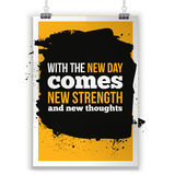 With the new Day comes new strength. Inspirational quote about life, new week, positive phrase. Modern typography text. On grunge background vector illustration