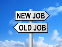 New Job Old Job Sign Stock Images