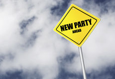 New party ahead sign Stock Photography