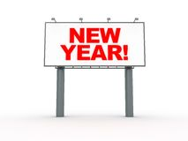 New year billboard. 3d illustration of billboard with text 'new year royalty free illustration