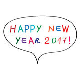 2017 new year bubble. Happy New Year 2017, doodle  on white, speech bubble with original childish text Royalty Free Stock Photography