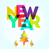 New Year card with the different colored big letters and trees. New Year card with the different colored big letters and new year trees on the bottom. Fully royalty free illustration