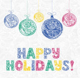 New year card with multicolor letters happy holidays. And christmas decorations balls Stock Illustration