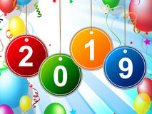 New Year Indicates Two Thosand Nineteen And Celebrate Stock Image