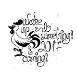 New Year Motivating Typography Illustration With Rooster. Royalty Free Stock Image